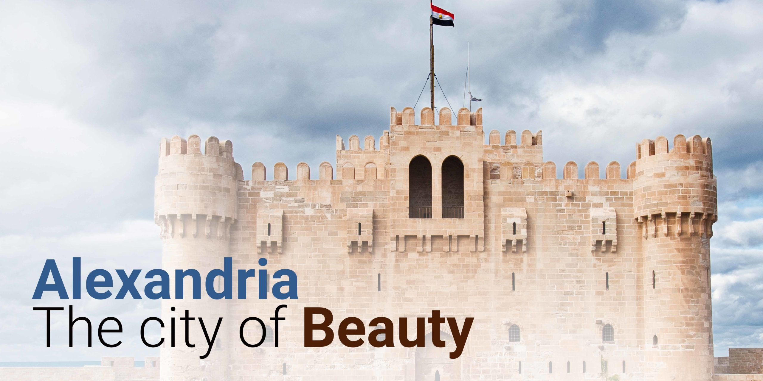 Alexandria the city of beauty