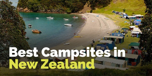 Best Campsites in New Zealand