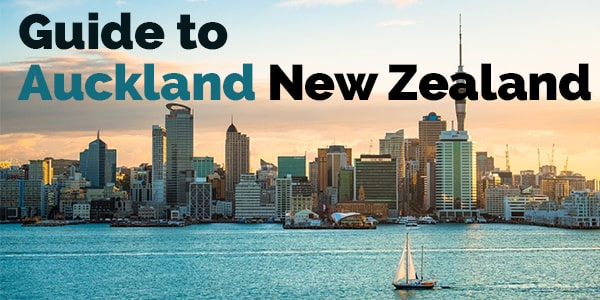 Guide to Auckland New Zealand