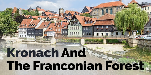 Kronach And The Franconian Forest