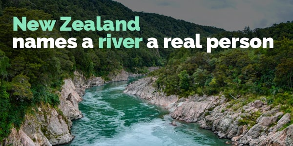 New Zealand names a river a real person