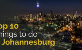 Top 10 things to do in Johannesburg