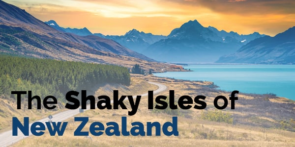 the shaky isles of New Zealand