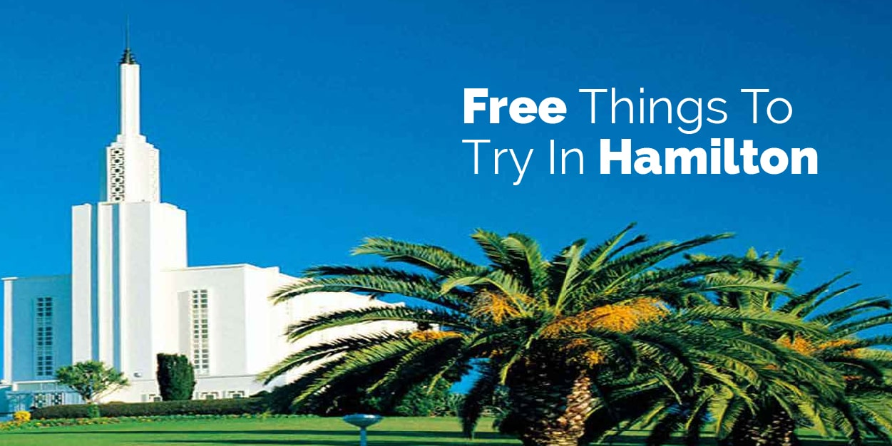Free things to try in Hamilton New Zealand
