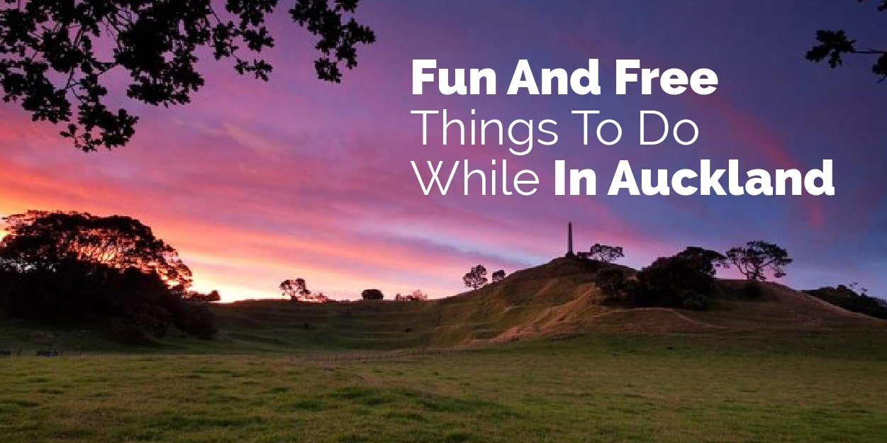 Fun and free things to do while in Auckland New Zealand