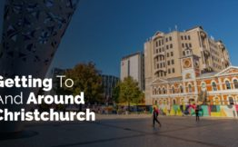Getting to and around Christchurch New Zealand