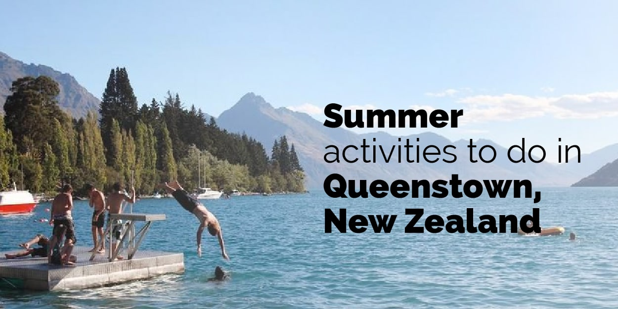 Summer activities to do in Queenstown New Zealand